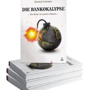 Bankokalypse – Die Krise Ist Unsere Chance