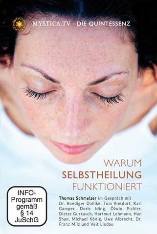 DVD: Die Quintessenz ~ Warum Selbstheilung Funktioniert